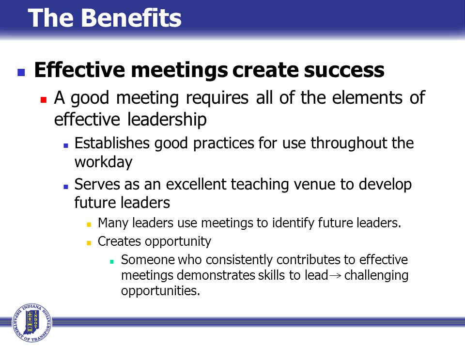 The Benefits Effective meetings create success