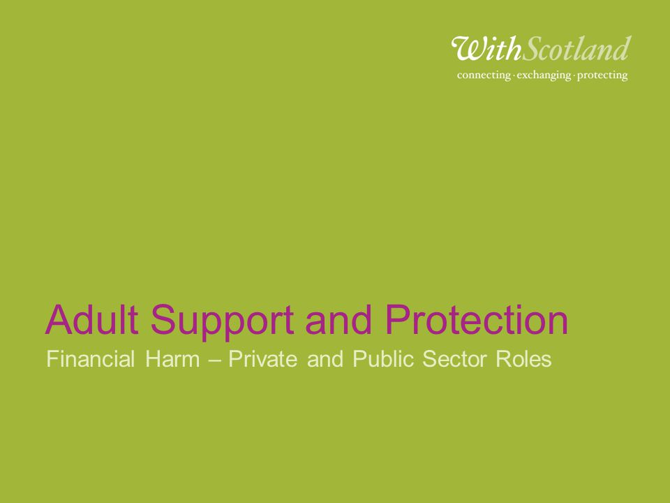 Adult Support and Protection