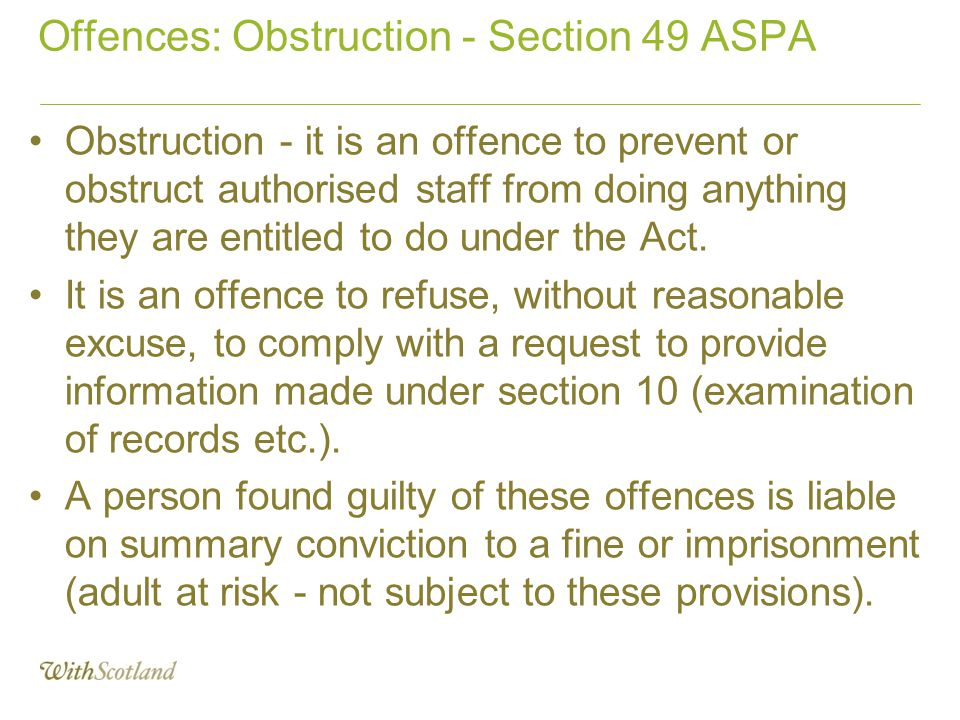 Offences: Obstruction - Section 49 ASPA