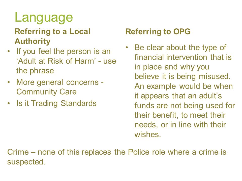 Language Referring to OPG Referring to a Local Authority