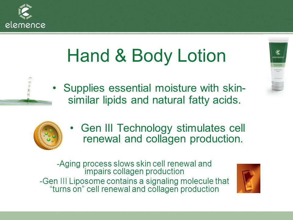 Hand & Body Lotion Supplies essential moisture with skin-similar lipids and natural fatty acids.