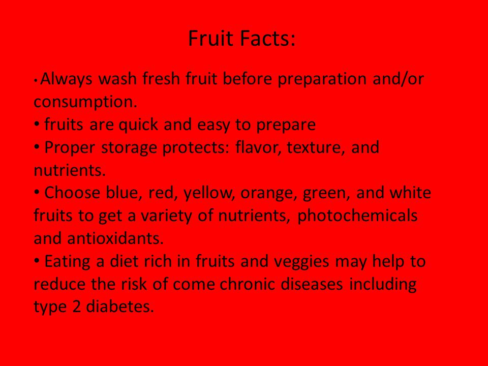 Fruit Facts: fruits are quick and easy to prepare