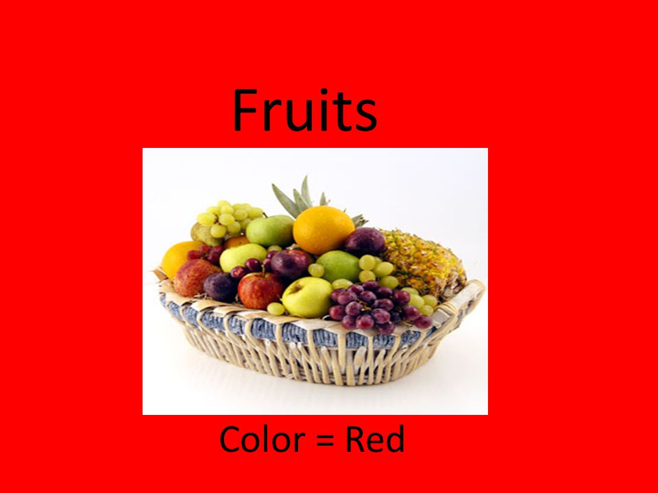 Fruits Color = Red