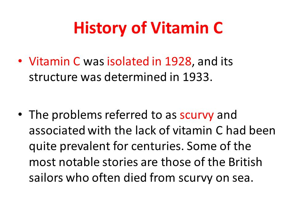 History of Vitamin C Vitamin C was isolated in 1928, and its structure was determined in 1933.