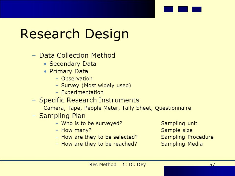 data collection method and instrument managerial research Managerial positions have been  the research design will be relying on the data collection method  data collection instrument  the research is.