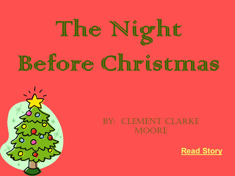 the night before christmas - The Night Before Christmas Story