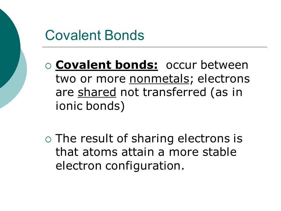 Covalent Bonds The joy of sharing!. - ppt video online download