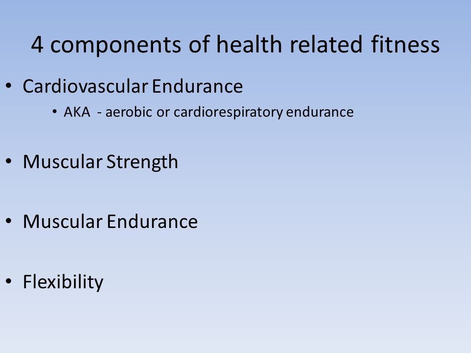 4 components of health related fitness