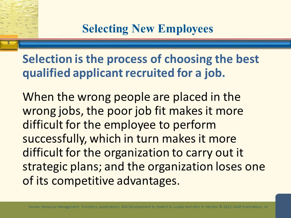 selecting employees to fit the job — hiring the right people from the start, most experts agree, is the single best way to reduce employee turnover interview and vet candidates carefully, not just to ensure they have the right skills but also that they fit well with the company culture, managers and co-workers.