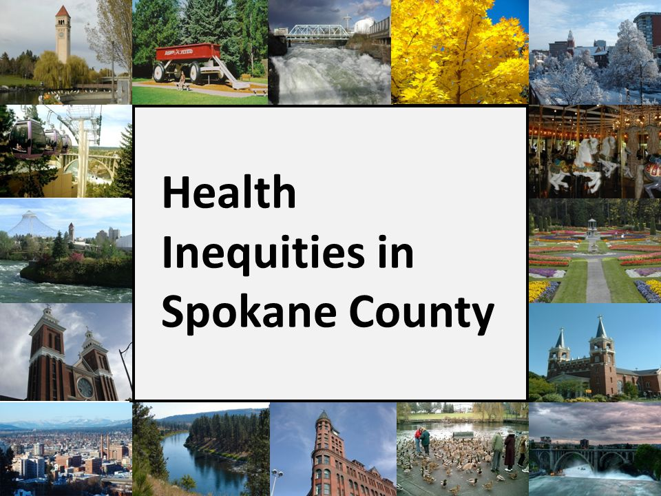 Health Inequities in Spokane County