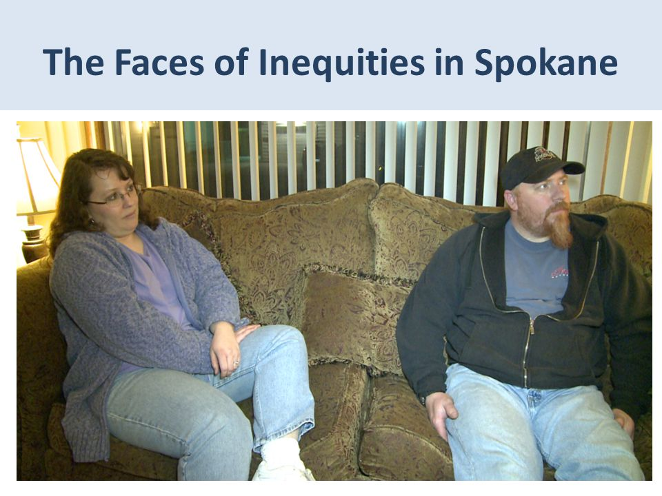 The Faces of Inequities in Spokane