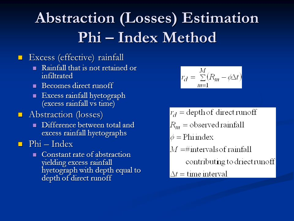 Abstraction (Losses) Estimation Phi – Index Method