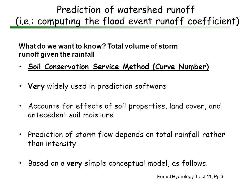 Prediction of watershed runoff (i. e