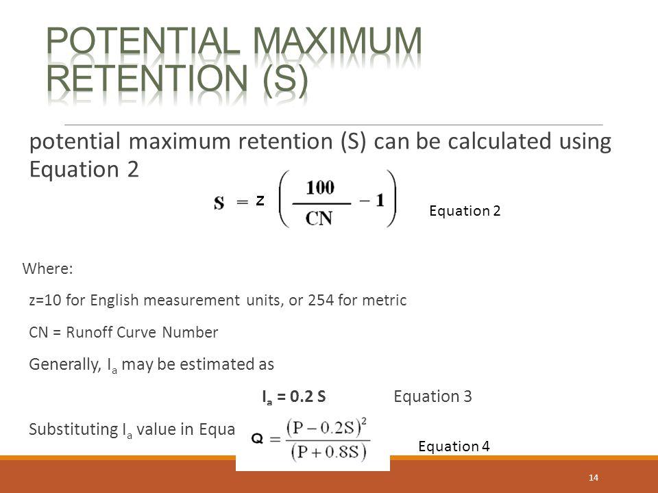 potential maximum retention (S)