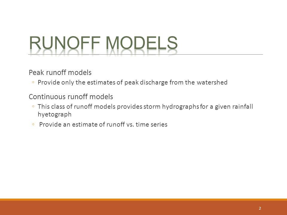 Runoff models Peak runoff models Continuous runoff models