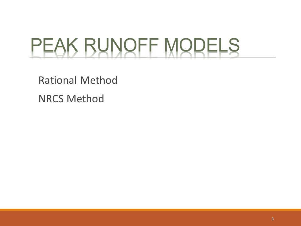 Peak runoff models Rational Method NRCS Method