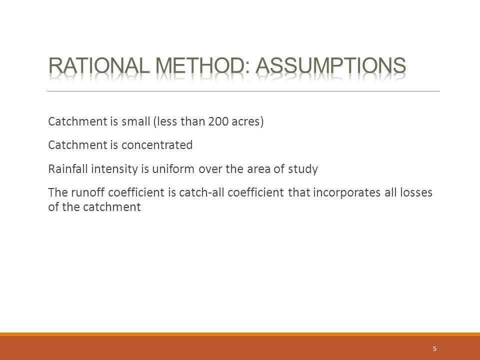 Rational Method: Assumptions