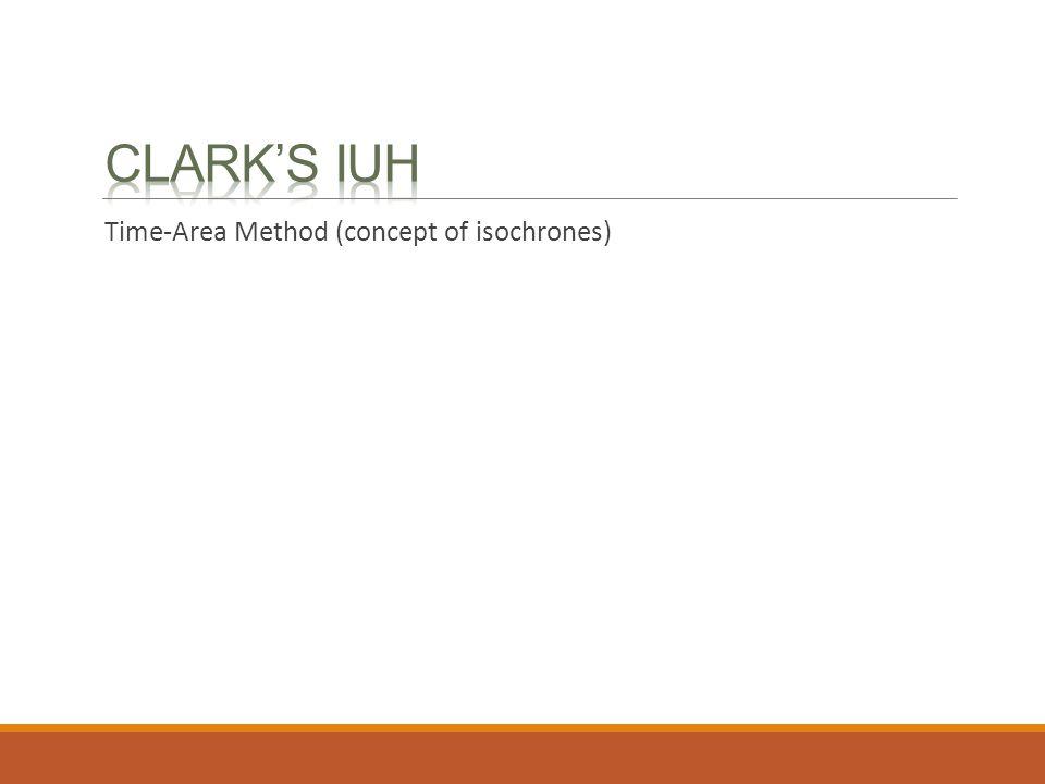 Clark's IUH Time-Area Method (concept of isochrones)