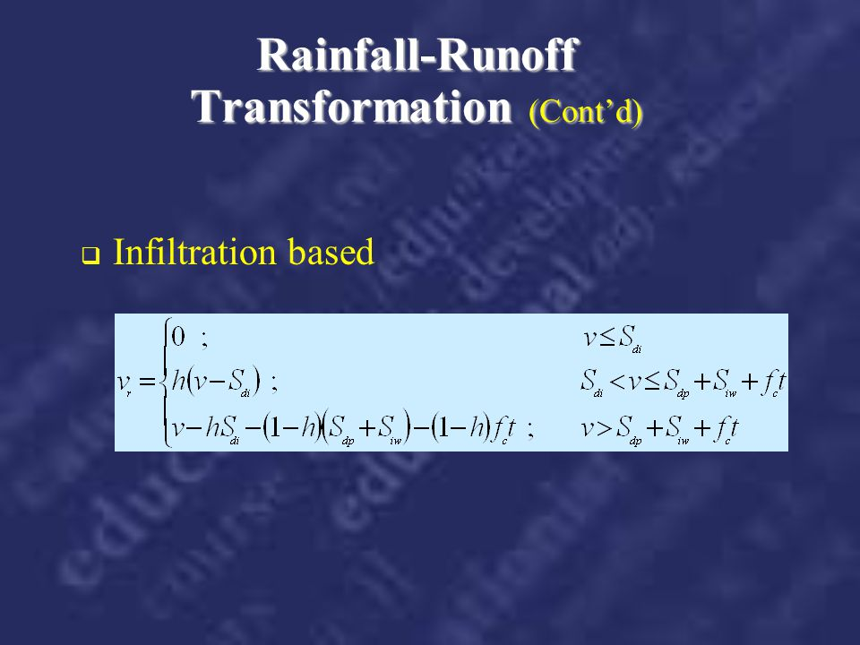 Rainfall-Runoff Transformation (Cont'd)