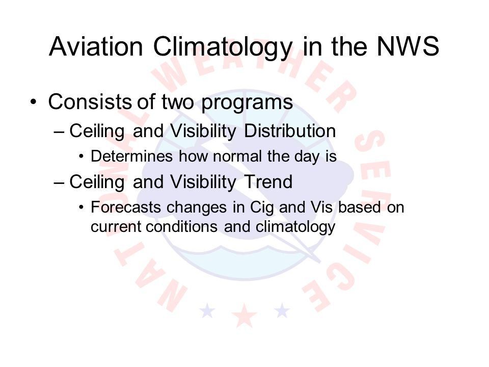 Aviation Climatology in the NWS