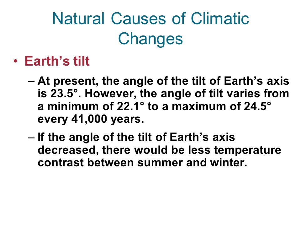 Natural Causes of Climatic Changes