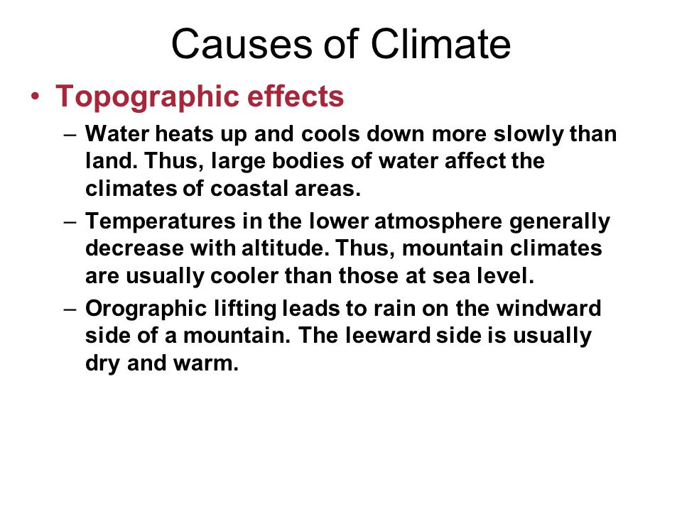 Causes of Climate Topographic effects