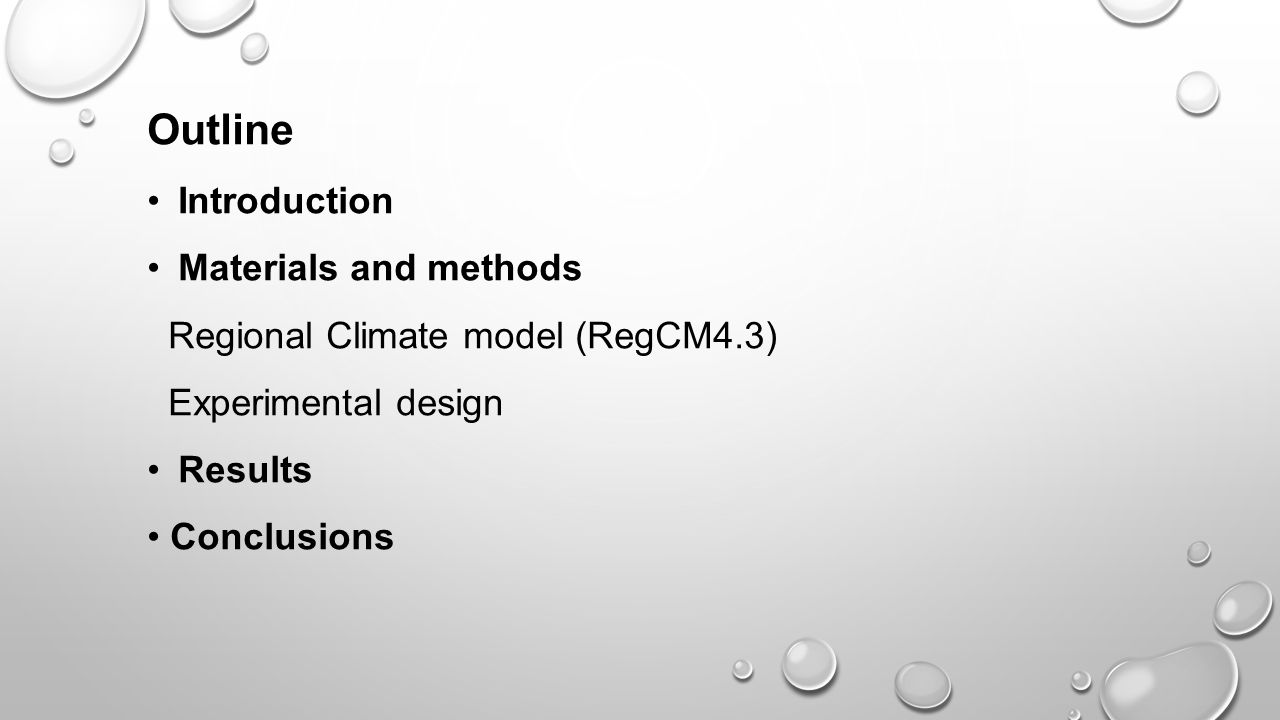 Outline • Introduction • Materials and methods