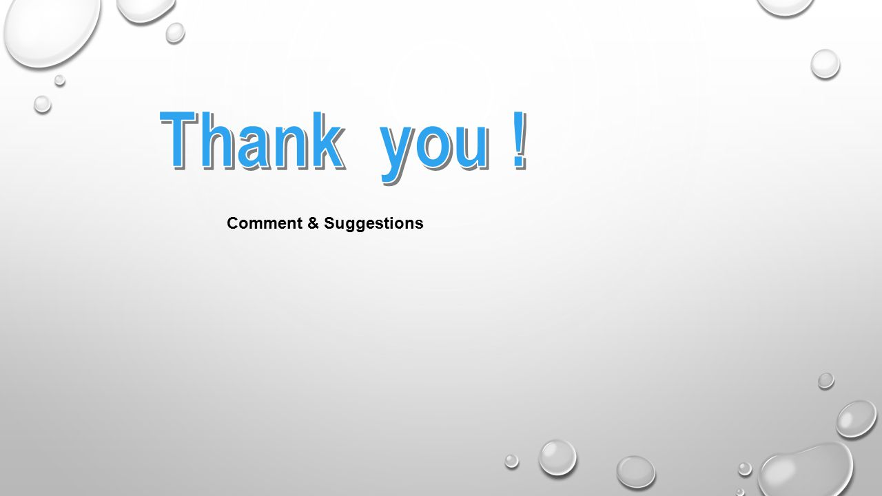 Thank you ! Comment & Suggestions