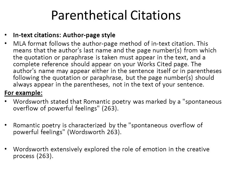 what is parenthetical citations in a research paper Your research paper  location of citation: parenthetical citations occur after the quoted  mla : parenthetical or in-text citations.