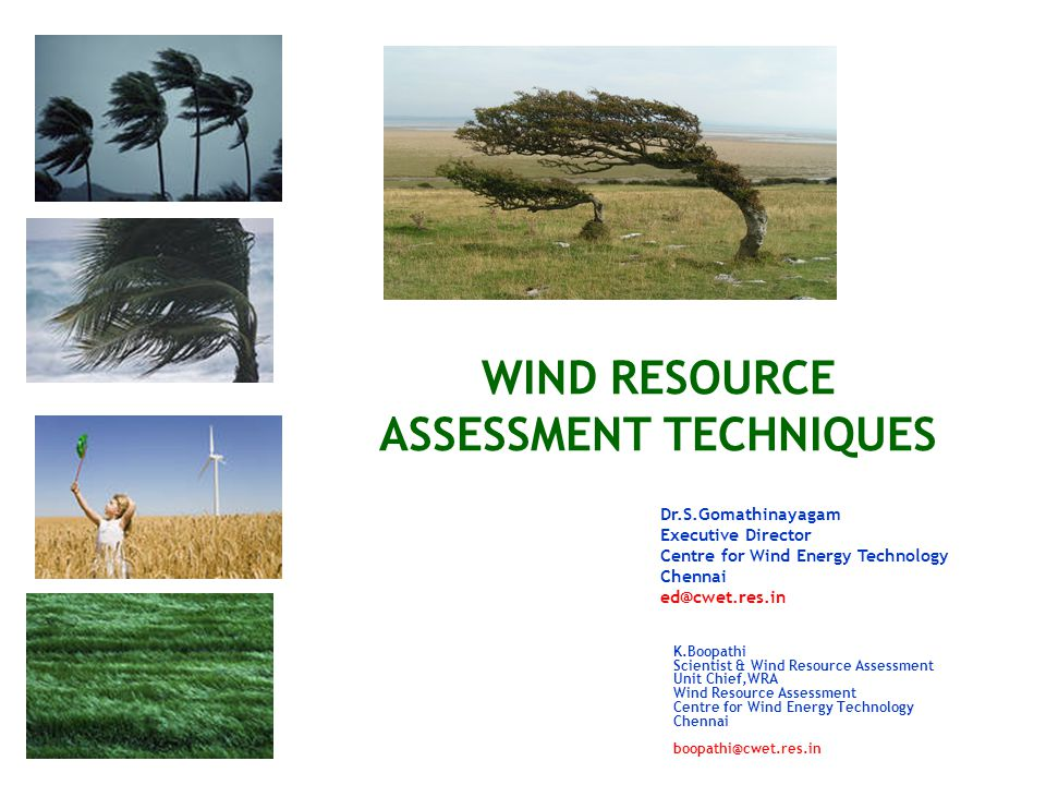 wind resource assessment Wind resource assessment is an expansive field, with entire companies based solely on wind measurement large wind projects usually collect wind speed and direction data for multiple years using multiple measurement devices.