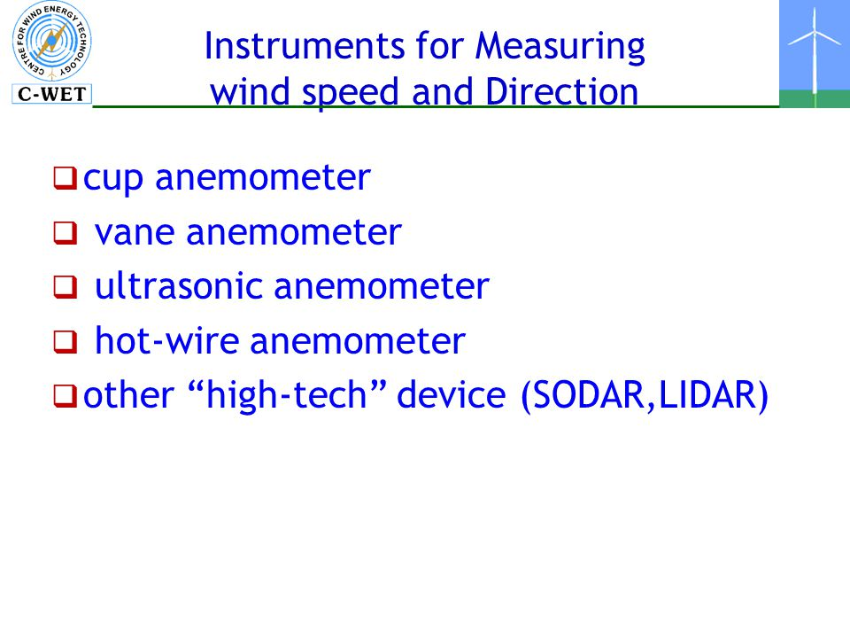 Instruments for Measuring wind speed and Direction
