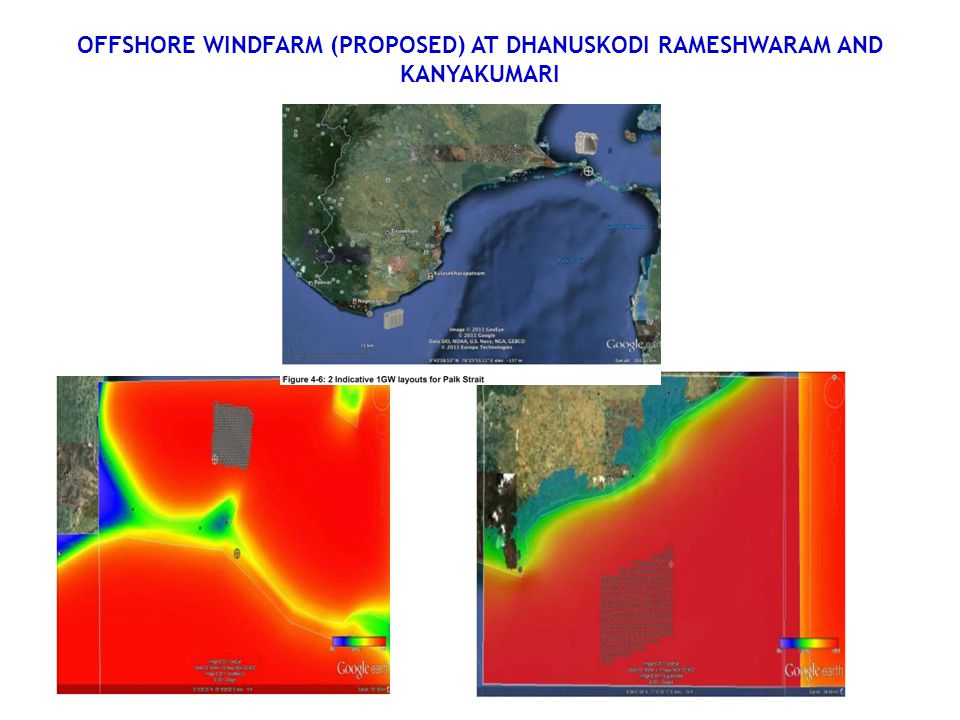 OFFSHORE WINDFARM (PROPOSED) AT DHANUSKODI RAMESHWARAM AND KANYAKUMARI