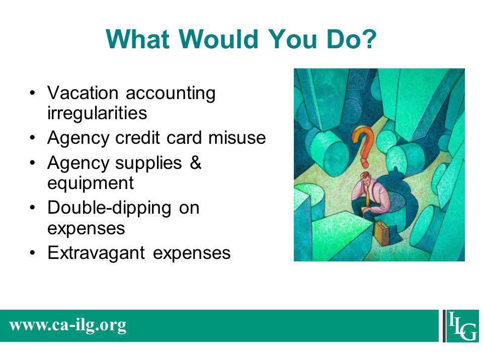 What Would You Do Vacation accounting irregularities