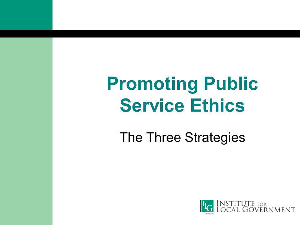 Promoting Public Service Ethics