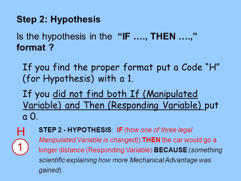 If...then...because... hypothesis help!!!!!?