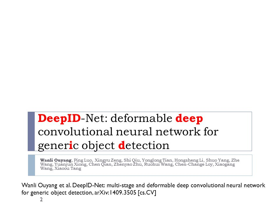 DeepID-Net: deformable deep convolutional neural network for generic object detection