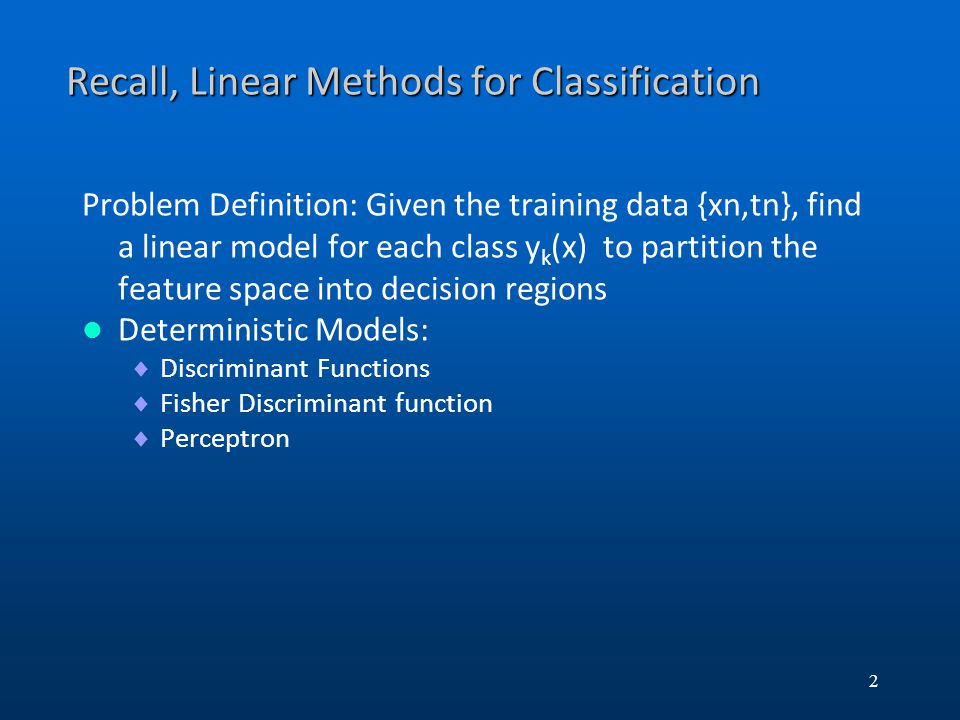 Recall, Linear Methods for Classification