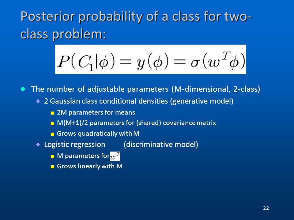 Posterior probability of a class for two-class problem: