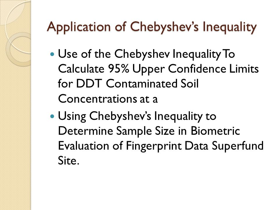 Application of Chebyshev's Inequality
