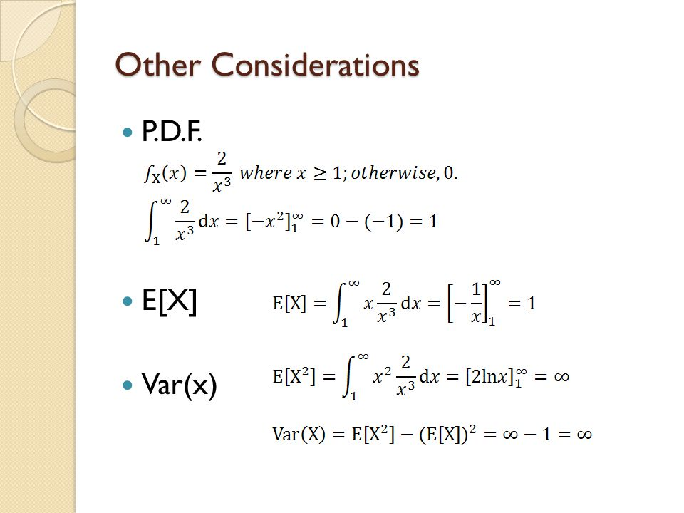 Other Considerations P.D.F. E[X] Var(x)