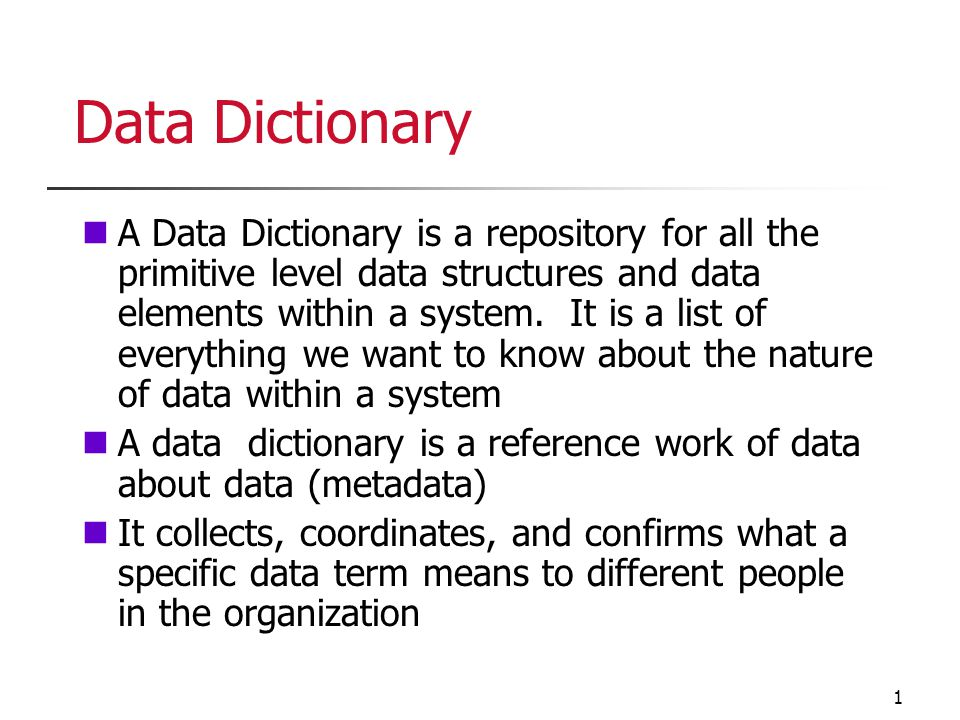 Data dictionary a data dictionary is a repository for all for Data dictionary
