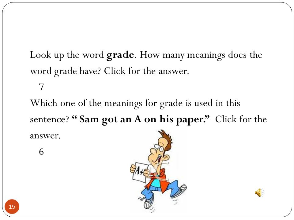Look up the word grade. How many meanings does the word grade have