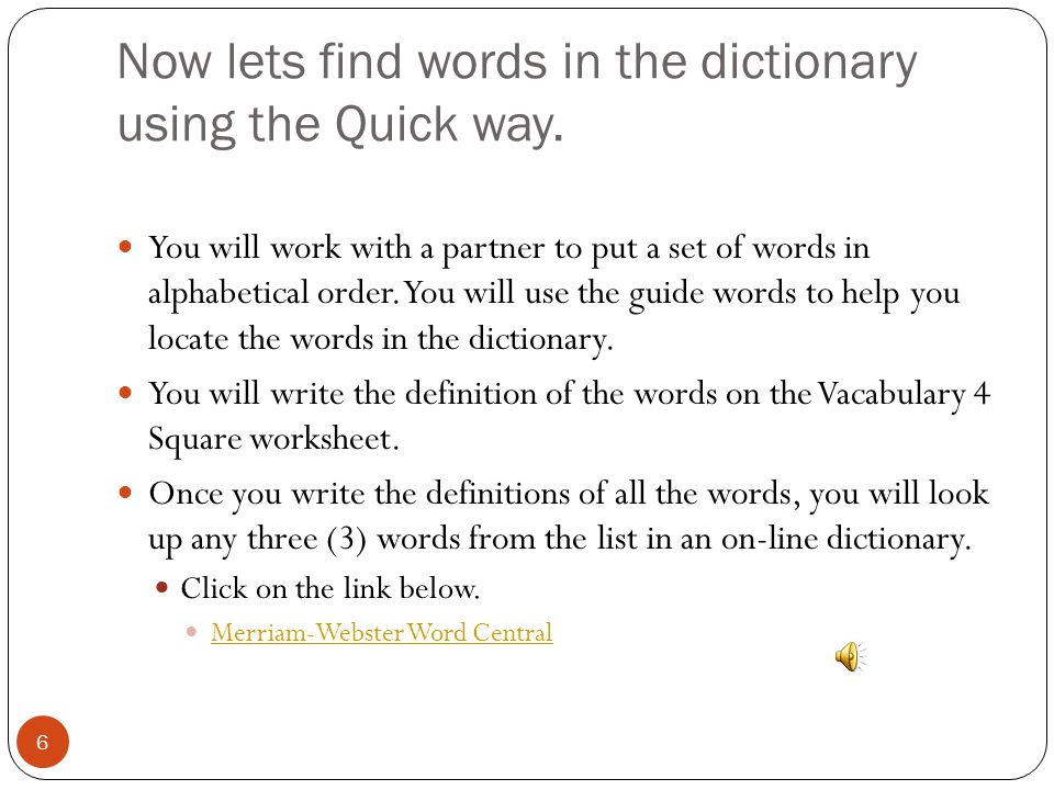 Now lets find words in the dictionary using the Quick way.