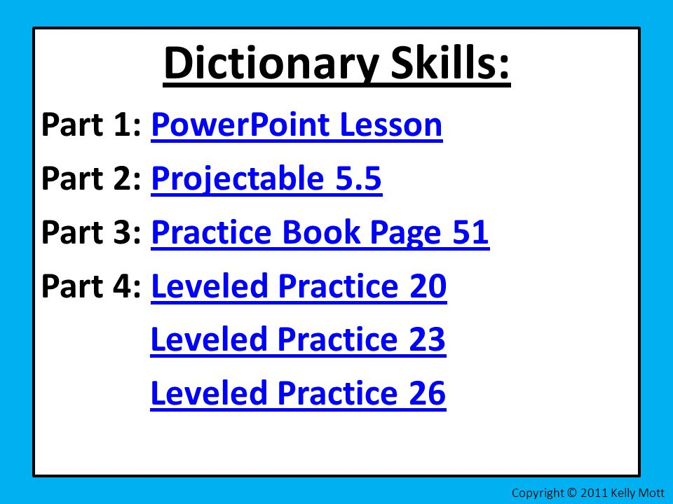 Dictionary Skills: Part 1: PowerPoint Lesson Part 2: Projectable 5.5