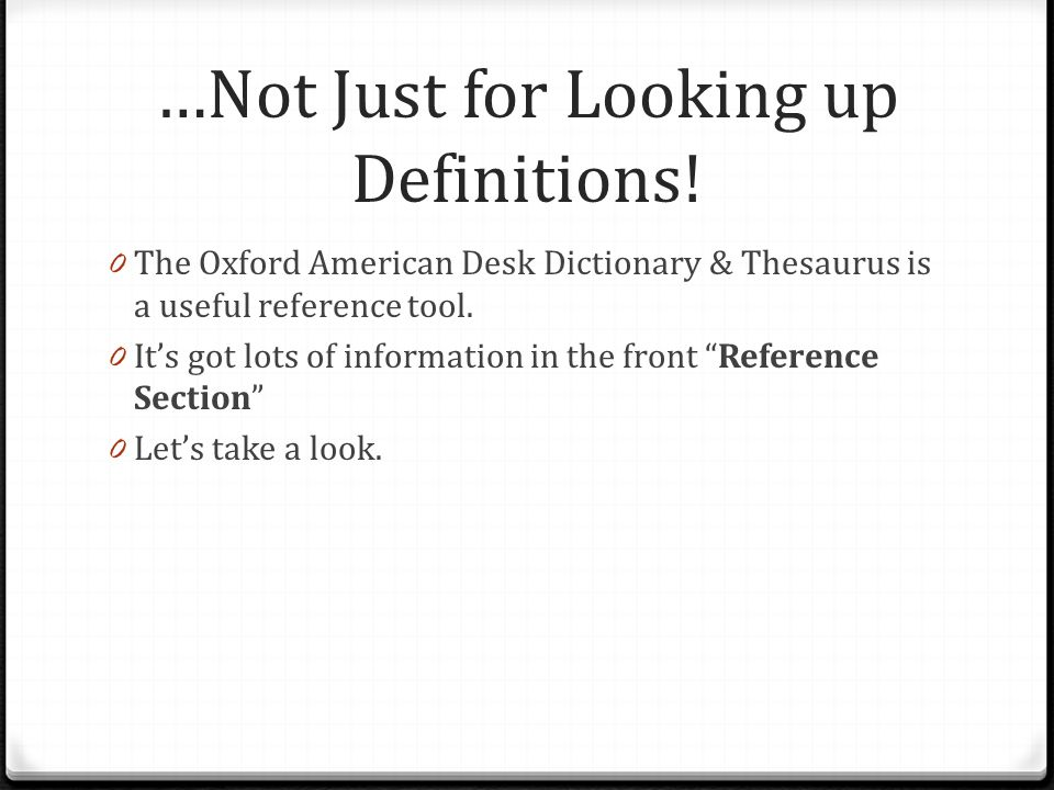 …Not Just for Looking up Definitions!