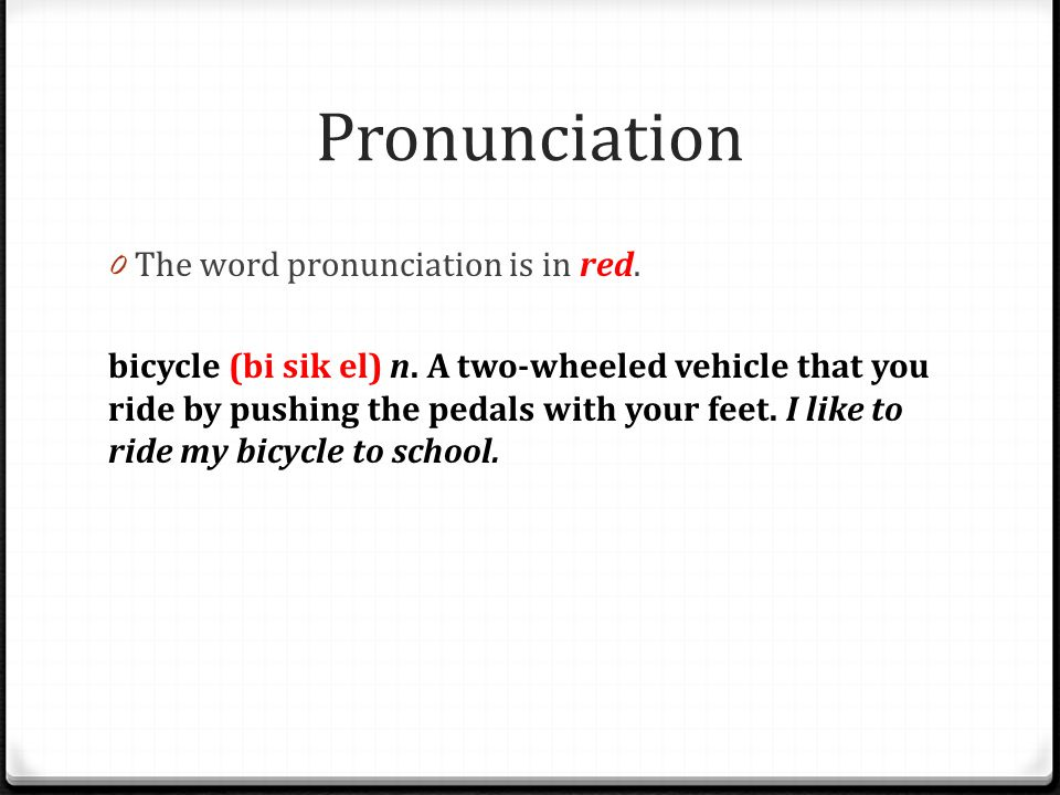 Pronunciation The word pronunciation is in red.