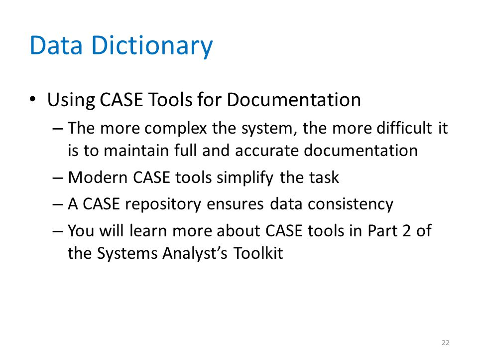 Data Dictionary Using CASE Tools for Documentation