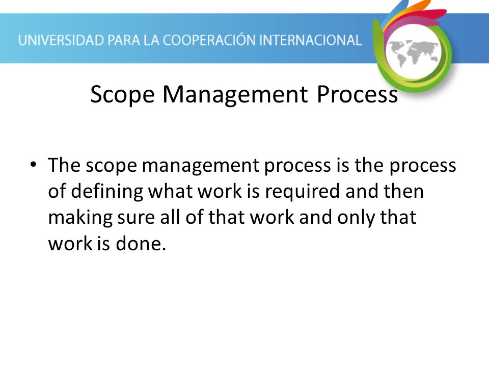 Scope Management Process