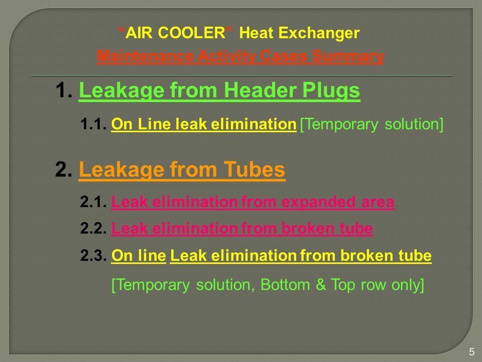 AIR COOLER Heat Exchanger Maintenance Activity Cases Summary