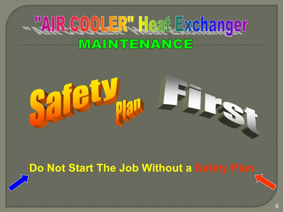 Do Not Start The Job Without a Safety Plan
